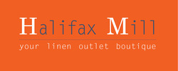 Halifax Mill- Linen Outlet Boutique